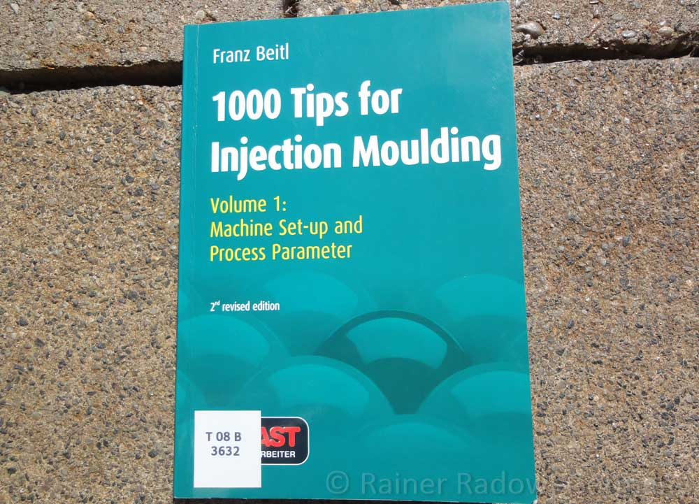 1000 Tips for Injection Moulding (Radow © 2014-07-29)